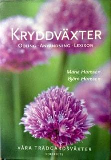 Kryddväxter av Marie och björn Hansson är en riktigt bra referensbok för örtodlaren.