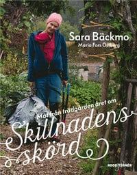 Skillnadens skörd av Sara Bäckmo och Maria Fors Östberg.